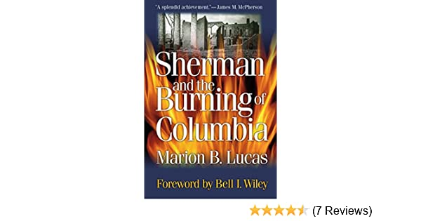 Amazon sherman and the burning of columbia ebook marion amazon sherman and the burning of columbia ebook marion brunson lucas bell i wiley kindle store fandeluxe Gallery