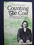 img - for Counting the cost: The life of Alexander Mack, 1679-1735 book / textbook / text book