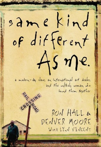 By Ron Hall - SAME KIND OF DIFFERENT AS ME PB (Reprint) (12.2.2009)