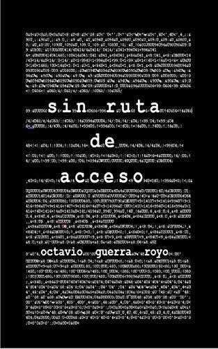 Sin Ruta de Acceso (Spanish Edition) by [Guerra Royo, Octavio]