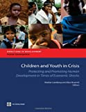 Children and Youth in Crisis, World Bank Staff, 0821395475
