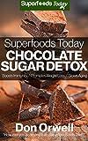Free eBook - Superfoods Today Chocolate Sugar Detox
