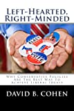 Left-Hearted, Right-Minded, David B. Cohen, 0615635636