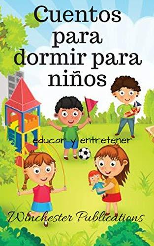 Cuentos para niños. (Spanish Edition)