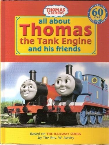 All About Thomas the Tank Engine and ()