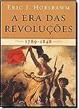 A Era das Revoluções. 1789-1848