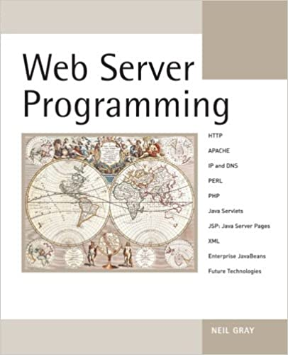 Download e-book for iPad: Web Server Programming by Neil