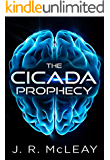 The Cicada Prophecy: A Medical Thriller - Science Fiction Technothriller