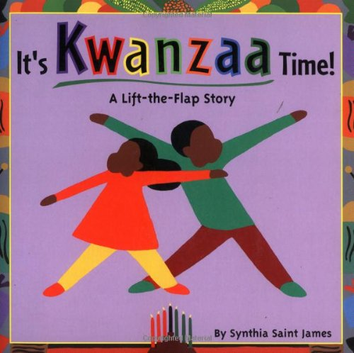 It's Kwanzaa Time!: A Lift-the-Flap (Heritage Flap)
