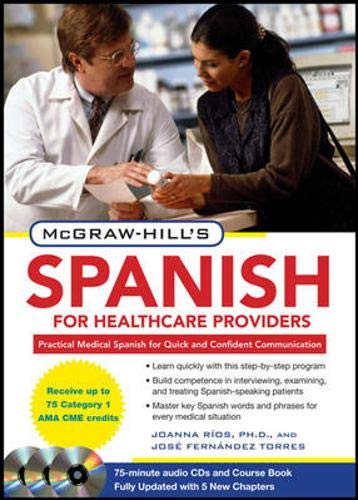 McGraw-Hill's Spanish for Healthcare Providers, Second Edition (McGraw-Hill's Spanish for Healthcare Providers (W/CDs))