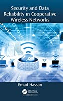 Security and Data Reliability in Cooperative Wireless Networks Front Cover