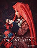 Enchanted Lands: Roland and Sabrina Michaud