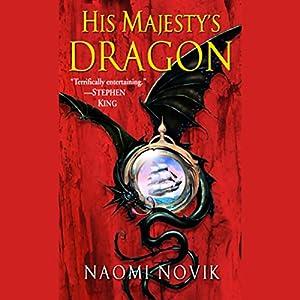 His Majesty's Dragon Audiobook