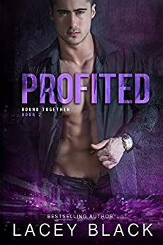 Profited (Bound Together Book 2) by [Black, Lacey]