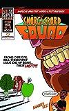 Smorgasbord Squad Vol. 1: HUNGER Strikes (Smogasbord Squad: 1)