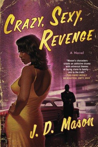 Crazy, Sexy, Revenge: A Novel