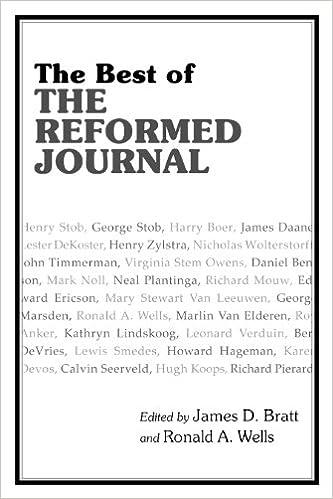 The Best of the Reformed Journal: Amazon.es: Bratt, James D ...