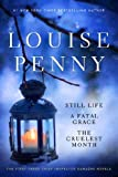 img - for Louise Penny Boxed Set (1-3): Still Life, A Fatal Grace, The Cruelest Month (Chief Inspector Gamache Novel) by Penny, Louise(August 26, 2014) Paperback book / textbook / text book