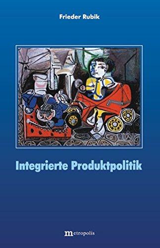 Integrierte Produktpolitik (Ökologie und Wirtschaftsforschung, Band 44)