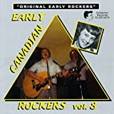 Early Canadian Rockers 8 by Early Canadian Rockers