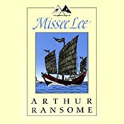 Missee Lee: Swallows and Amazons Series | Arthur Ransome