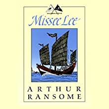 Missee Lee: Swallows and Amazons Series Audiobook by Arthur Ransome Narrated by Alison Larkin