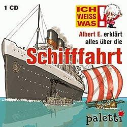 Albert E. erklärt alles über die Schifffahrt (Ich weiß was)