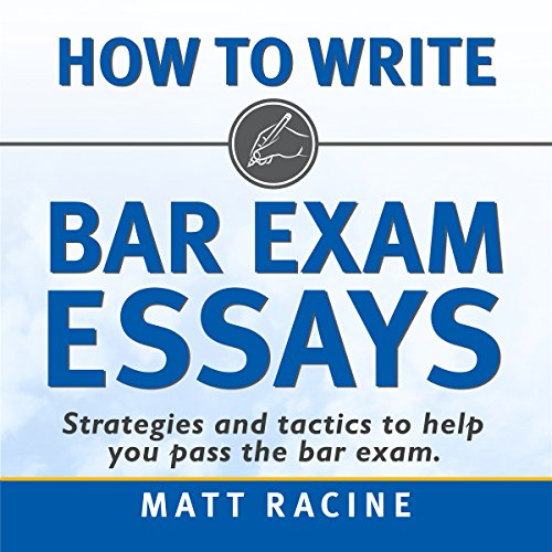 Pdf Law How to Write Bar Exam Essays: Strategies and Tactics to Help You Pass the Bar Exam