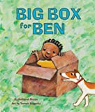 Big Box for Ben, Deborah Bruss, 1595722653