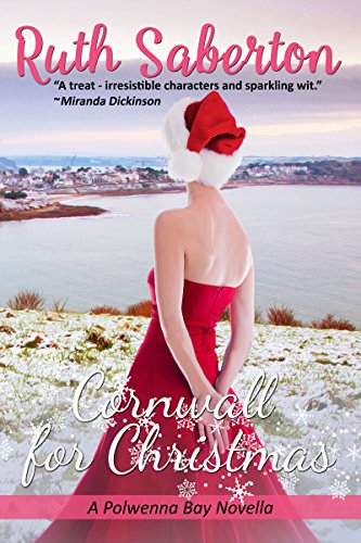 Cornwall for Christmas: A Polwenna Bay novella (Notting Hill Best Scene)