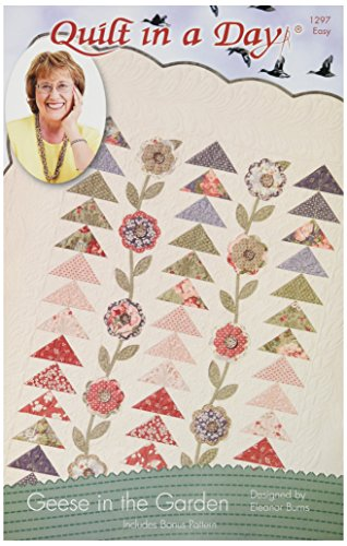 (Quilt In A Day Geese in the Garden: Eleanor Burns' Signature Quilt Pattern)