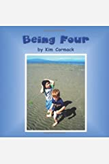 Being Four by Cormack, Kim (2011) Paperback Paperback