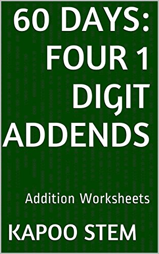60 Addition Worksheets with Four 1-Digit Addends: Math Practice ...