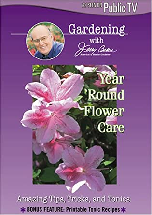 Amazon com: Jerry Baker: Year Round Flower Care: Jerry Baker: Movies