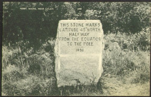 Half Pole (Equator-North Pole Halfway Stone Perry ME postcard 1952)