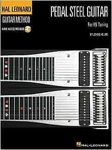 pedal steel guitar method hal leonard guitar method songbooks johnie helms 0073999251432. Black Bedroom Furniture Sets. Home Design Ideas