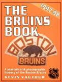 The Bruins Book, 1997-98, Kevin Vautour, 1550223348