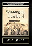 Winning the Dust Bowl (Sun Tracks)