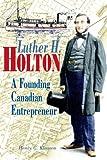 Luther H. Holton, Henry C. Klassen, 1552380270