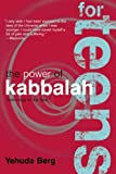The Power of Kabbalah for Teens, Yehuda Berg, 1571895760