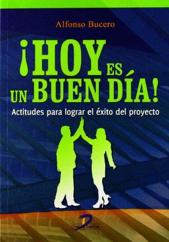Descargar Libro Hoy Es Un Buen Día Alfonso Bucero Torres