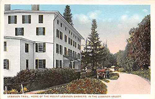 Lebanon Trail, Home of the Mount Lebanon Shakers Lebanon Valley Postcard