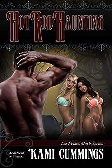 Hot Rod Haunting: Dark Fantasy Short Story (Les Petites Morts Book 2) by [Cummings, Kami]