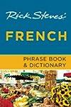 Rick Steves' French Phrase Book & Dic...