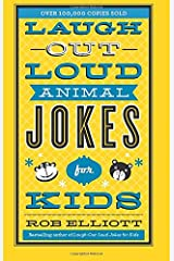 Laugh-Out-Loud Animal Jokes for Kids (Laugh-out-loud Jokes for Kids) Paperback
