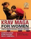 Krav Maga for Women: Your Ultimate Program for Self Defense-
