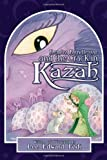 Kendra Kandlestar and the Crack in Kazah (Chronicles of Kendra Kandlestar, Book 4)