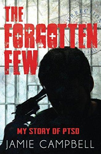 Download The Forgotten Few: My Story of PTSD pdf epub