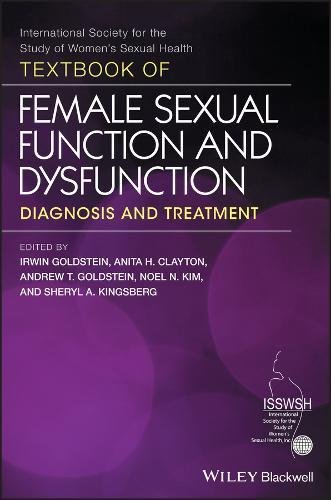 Textbook Of Female Sexual Function And Dysfunction  Diagnosis And Treatment