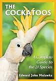 The Cockatoos, Edward John Mulawka, 0786479256